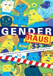 Richtigstellungen zu Antifeminismus und Genderkritik
