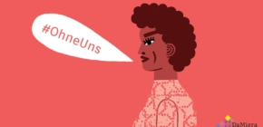 Unterstützen auch Sie die Kampagne #OhneUns!