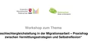 """Workshop """"Geschlechtergleichstellung in der Migrationsarbeit – Praxisfragen zwischen Vermittlungsstrategien und Selbstreflexion"""""""