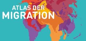 Atlas der Migration – Daten und Fakten über Menschen in Bewegung (Rosa Luxemburg Stiftung)
