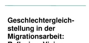 """Fortbildung """"Geschlechtergleichstellung in der Migrationsarbeit"""""""